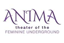 Anima: Theater of the Feminine Underground