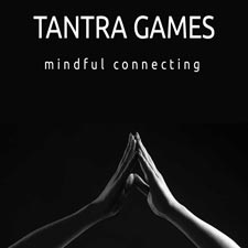 Tantra Games: Mindful Connecting